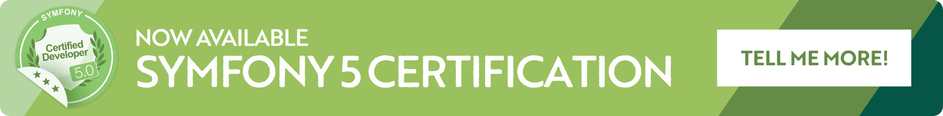 The Symfony 5 Certification is now available.